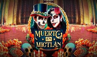 Play 'n Go - Muerto En Mictlan