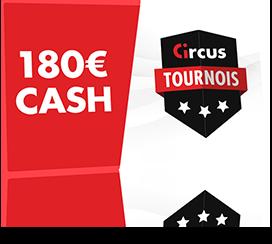 180 € cash à gagner avec les tournois de casino Circus