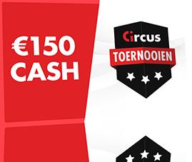 € 150 cash op het spel met de Circus-casinotoernooien