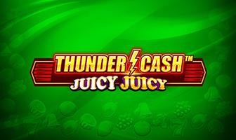 NOVO - Thunder Cash - Juicy Juicy